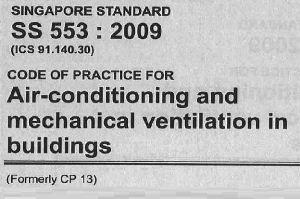 TIÊU CHUẨN SINGAPORE SS 553 MECHANICAL VENTILATION AND AIR CONDITIONING IN BULDING